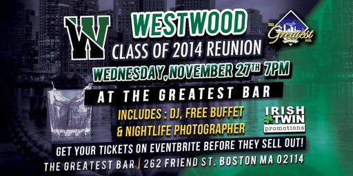 Westwood Class of 2014 Reunion at The Greatest Bar!