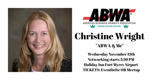 November 13th – ABWA & Me with Christine Wright