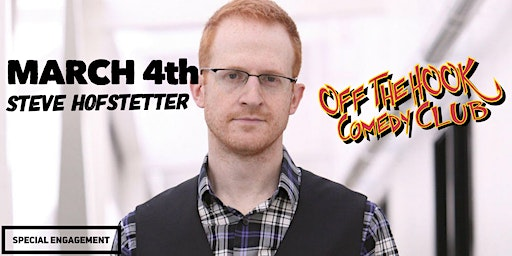 Comedian Steve Hofstetter Live In Naples, FL Off The Hook Comedy Club