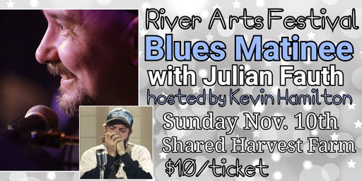 Blues Matinee with Juno-Award Winning Julian Fauth and Friends