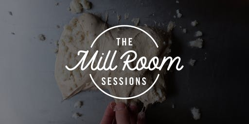 Mill Room Sessions: Holiday Sourdough Workshop