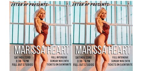 Extra AF Presents: Marissa Heart - Single Class Tickets tickets