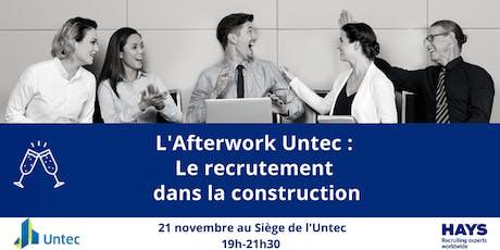 L'AFTERWORK UNTEC : LE RECRUTEMENT DANS LA CONSTRUCTION billets