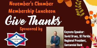 November Chamber Membership Luncheon Sponsored by Centennial Bank