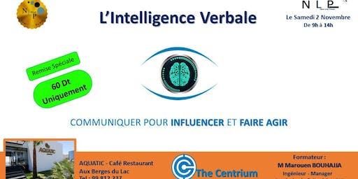 L'Intelligence verbale - Communiquer,Influencer et faire agir