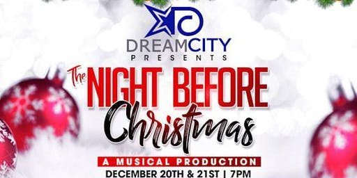"Dream City Presents "" The Night Before Christmas The Play"""