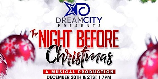"""Dream City Presents """" The Night Before Christmas The Play"""""""