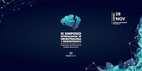 III SIMPOSIO  INTERNACIONAL DE NEUROTRAUMA Y NEUROINTENSIVO VALLESALUD entradas