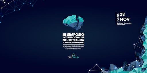 III SIMPOSIO  INTERNACIONAL DE NEUROTRAUMA Y NEUROINTENSIVO VALLESALUD