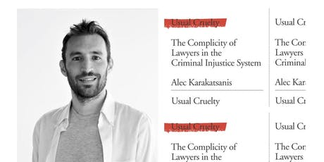 Usual Cruelty: The Complicity of Lawyers in the Criminal Injustice System tickets