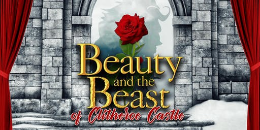 Beauty & The Beast of Clitheroe Castle (Pantomime)