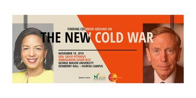 Public Forum on the New Cold War with General David Petraeus and former Ambassador Susan Rice