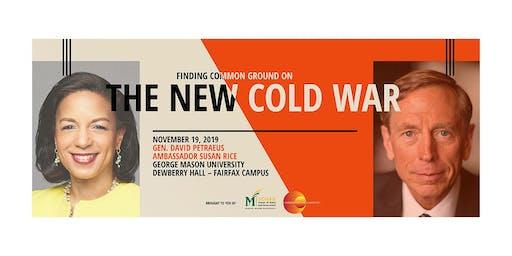 Public Forum on the New Cold War with General David Petraeus and former Ambassador Susan Rice
