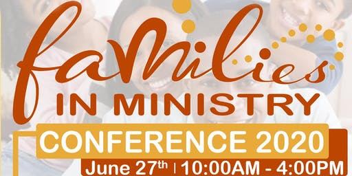 Families In Ministry Conference #FIM20