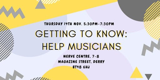 Getting to Know Help Musicians : Derry