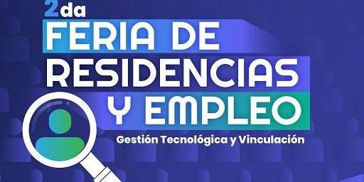 """""""2da. FERIA DE RESIDENCIAS PROFESIONALES Y DE EMPLEO"""""""
