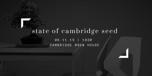 The State of Cambridge Seed 2019