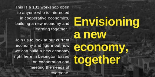 Building a New Economy Together