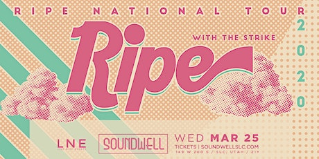 Ripe National Tour 2020 tickets