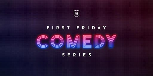 1st Friday Comedy Series