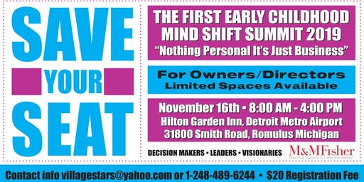 1st Early Childhood Mind Shift Summit: Nothing Personal It's Just Business