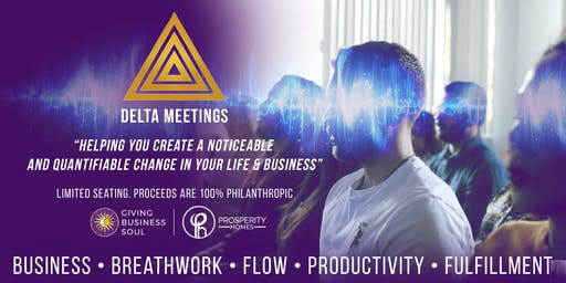 Delta Meetings: Introducing FLOW Into The Business Lexicon