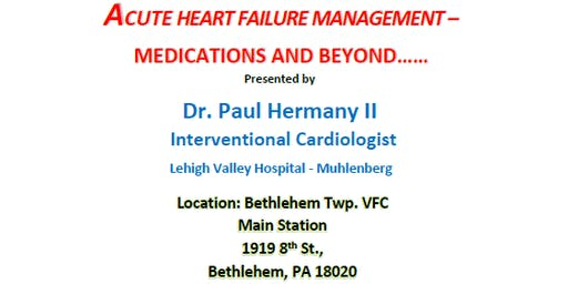 Acute Heart Failure Management: Medications and Beyond.....