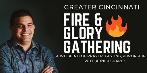 Fire & Glory with Abner Suarez