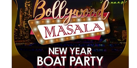 Bollywood Masala New Year Boat Party tickets