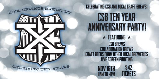 Cool Springs Brewery 10 Year Anniversary Party