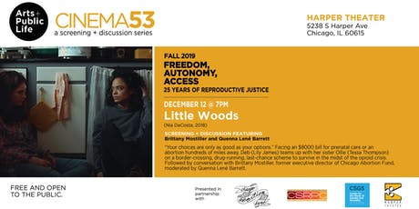 Little Woods: Cinema53 Fall Series Film Screening + Discussion tickets