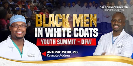DFW - Black Men In White Coats Youth Summit tickets