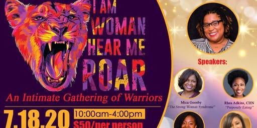 I Am Woman, Hear Me Roar: An Intimate Gathering of Warriors! #RoarWoman20