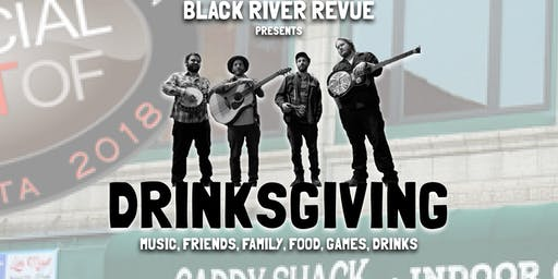 Black River Revue Presents Drinksgiving at TCS
