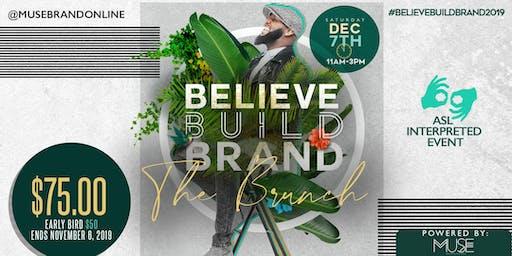 BELIEVE | BUILD | BRAND- THE BRUNCH