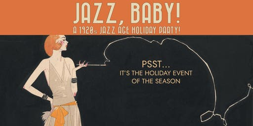 Jazz, Baby! A 1920s Jazz Age Holiday Party