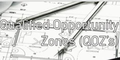 Qualified Opportunity Zones (QOZ's)- Learn How Your Clients Can Benefit