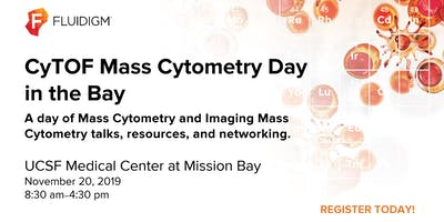 CyTOF Mass Cytometry Day in the Bay