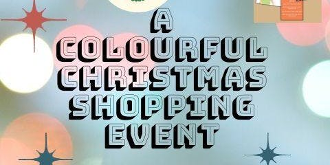 A Colourful Christmas...Fund Raising Event