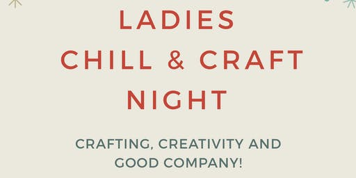 Ladies' Chill & Craft Night