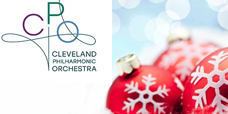 Cleveland Philharmonic Orchestra December Holiday Concerts - Saturday tickets