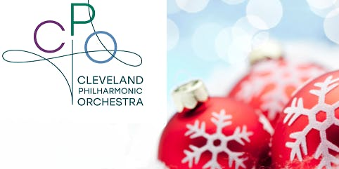 Cleveland Philharmonic Orchestra December Holiday Concerts - Saturday