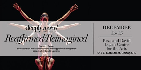 Deeply Rooted Dance Theater Reaffirmed/Reimagined tickets
