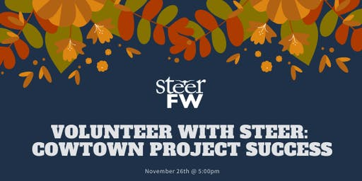 Volunteer with Steer: Cowtown Project Success