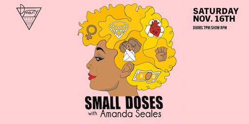Amanda Seales (Small Doses Live)