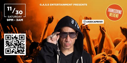 "Grown And Sexy Saturday's w/ ""Kid Capri"""