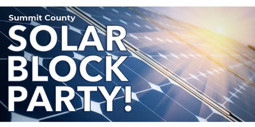 Summit County Solar Block Party!