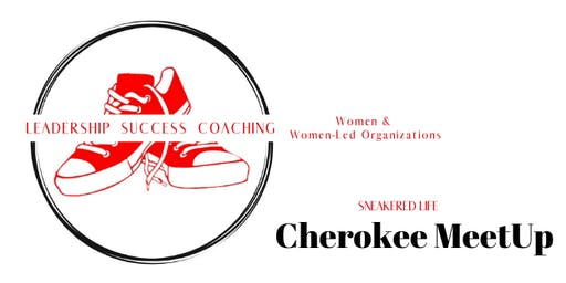 Sneakered Life Women's Leadership Meetup