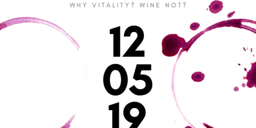 Why Vitality? Wine Not?