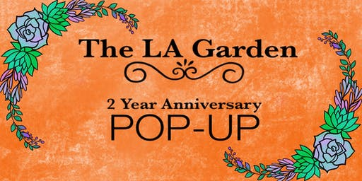 The LA Garden turns 2
